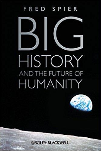 Big History and the Future of Humanity: recensione di Mauro Moretti